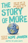 The Story of More (Adapted for Young Adults) (eBook, ePUB)