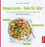Gesund essen - Teller für Teller (eBook, ePUB)