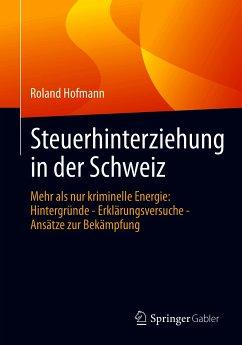 Steuerhinterziehung in der Schweiz (eBook, PDF) - Hofmann, Roland