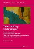 Theater im Krieg - Friedenstheater? (eBook, PDF)