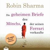 Die geheimen Briefe des Mönchs, der seinen Ferrari verkaufte - Eine Parabel vom Suchen und Finden (Ungekürzt) (MP3-Download)