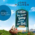 Kommissar Jennerwein ermittelt - Alpenkrimi, Band 13: Den letzten Gang serviert der Tod (Gekürzte Lesefassung) (MP3-Download)