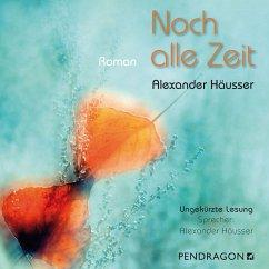 Noch alle Zeit (Ungekürzt) (MP3-Download) - Häusser, Alexander