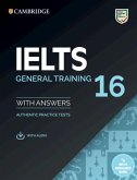 IELTS 16 General Training. Student's Book with Answers with downloadable Audio with Resource Bank