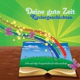 Deine gute Zeit Kindergeschichten (MP3-Download)