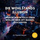 Die Wohlstandsillusion (MP3-Download)