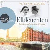Elbleuchten - Eine hanseatische Familiensaga, Band 1 (Ungekürzte Lesung) (MP3-Download)