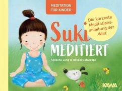 Suki meditiert - Long, Aljoscha;Schweppe, Ronald