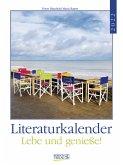 Literaturkalender Lebe und genieße! 2022
