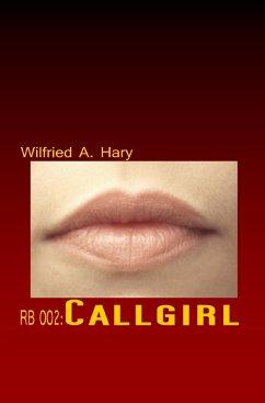 RB 002: Callgirl