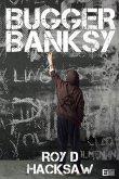 Bugger Banksy (eBook, ePUB)