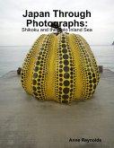 Japan Through Photographs: Shikoku and the Seto Inland Sea (eBook, ePUB)