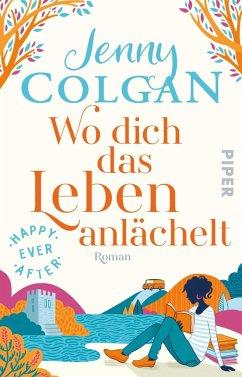 Wo dich das Leben anlächelt / Happy Ever After Bd.2 (Mängelexemplar) - Colgan, Jenny