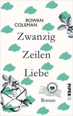 Zwanzig Zeilen Liebe (Mängelexemplar) - Coleman, Rowan