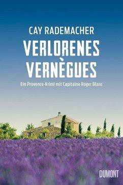 Verlorenes Vernègues / Capitaine Roger Blanc Bd.7 (Mängelexemplar) - Rademacher, Cay