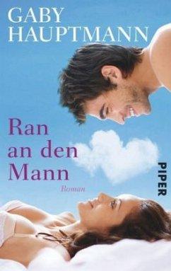 Ran an den Mann (Mängelexemplar) - Hauptmann, Gaby
