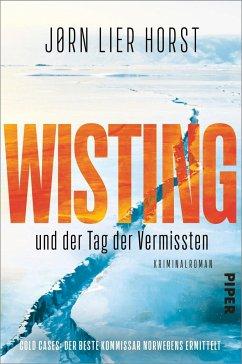 Wisting und der Tag der Vermissten / William Wisting - Cold Cases Bd.1 (Mängelexemplar) - Horst, Jørn Lier