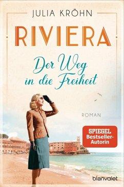 Der Weg in die Freiheit / Riviera-Saga Bd.2 (Mängelexemplar) - Kröhn, Julia