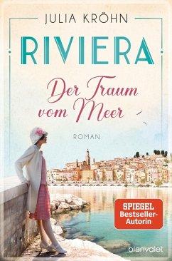 Der Traum vom Meer / Riviera-Saga Bd.1 (Mängelexemplar) - Kröhn, Julia