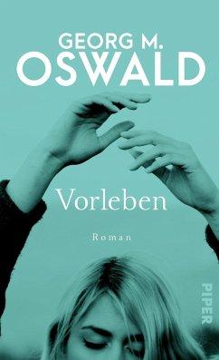 Vorleben (Mängelexemplar) - Oswald, Georg M.