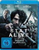 Stay Alive-Überleben um jeden Preis