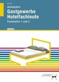 Arbeitsheft mit eingetragenen Lösungen Gastgewerbe Hotelfachleute
