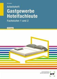 Arbeitsheft mit eingetragenen Lösungen Gastgewerbe Hotelfachleute - Herrmann, F. Jürgen