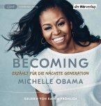 BECOMING - Erzählt für die nächste Generation, 2 Audio-CD,