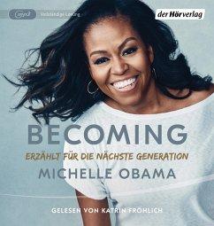 BECOMING - Erzählt für die nächste Generation, 2 Audio-CD, - Obama, Michelle