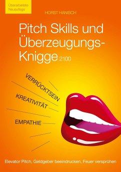 Pitch Skills und Überzeugungs-Knigge 2100