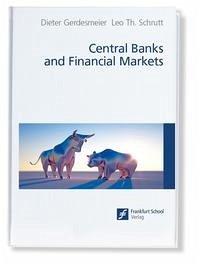 Central Banks and Financial Markets - Gerdesmeier, Dieter; Schrutt, Leo Th.
