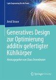Generatives Design zur Optimierung additiv gefertigter Kühlkörper