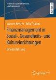 Finanzmanagement in Sozial-, Gesundheits- und Kultureinrichtungen