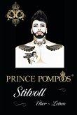 Prince Pompöös - Stilvoll überleben