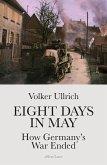 Eight Days in May (eBook, ePUB)