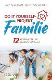 Do it yourself-Projekt Familie (eBook, ePUB)