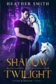 Shadow of Twilight (eBook, ePUB)