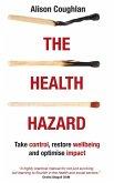 The Health Hazard (eBook, ePUB)