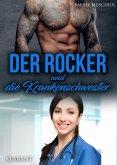 Der Rocker und die Krankenschwester (eBook, ePUB)