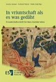 'In vriuntschaft als es was gedâht' (eBook, PDF)