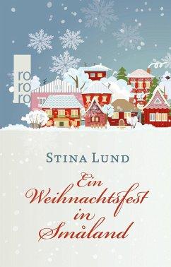 Ein Weihnachtsfest in Småland (Mängelexemplar) - Lund, Stina