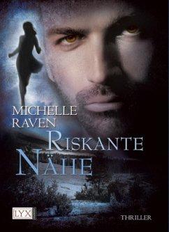 Riskante Nähe / Detective Jay Hunter Bd.2 (Restauflage) - Raven, Michelle