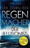 Der Zorn der Regenmacher - Der Illusionist (eBook, ePUB)