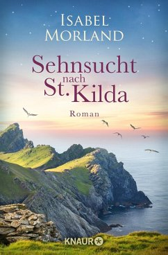 Sehnsucht nach St. Kilda / Hebriden Roman Bd.3 (Mängelexemplar) - Morland, Isabel