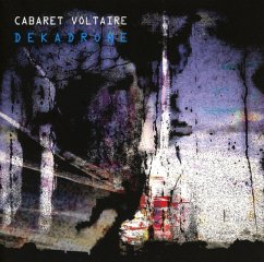 Dekadrone - Cabaret Voltaire