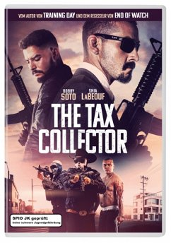 The Tax Collector - Shia Labeouf,Bobby Soto,George Lopez