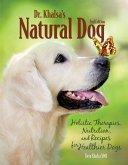 Dr. Khalsa's Natural Dog (eBook, ePUB)