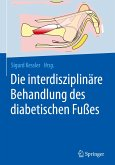 Die interdisziplinäre Behandlung des diabetischen Fußes