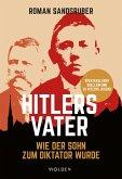 Hitlers Vater (eBook, ePUB)