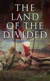 The Land of the Divided: American Civil War Collection (eBook, ePUB)